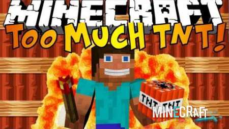 Too Much TNT Mod 1.7.10/1.7.2/1.6.4/1.5.2