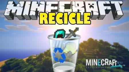 Recycle Items Plus Mod 1.7.10/1.7.2
