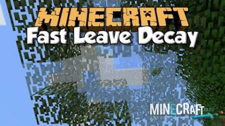 Fast Leave Decay Mod [1.8]
