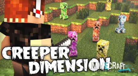 Creeper Dimension Mod 1.7.10