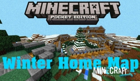 Winter Home Map For MCPE 0.17.0, 0.16.2, 0.16.1, 0.16.0